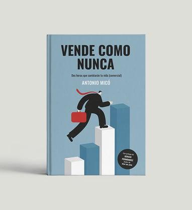 Vende Como Nunca (Antonio Micó)
